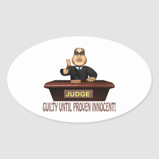 Guilty Until Proven Innocent Oval Sticker