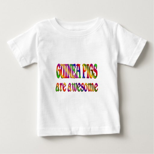 Guinea Pigs are Awesome Tshirts