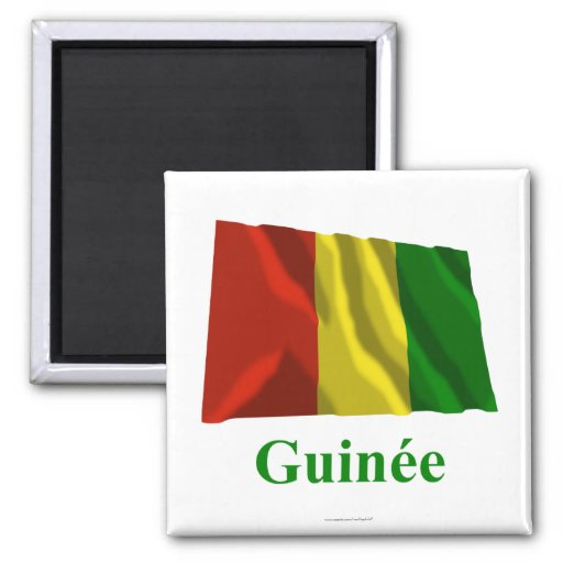 Guinea Waving Flag with Name in French 2 Inch Square Magnet