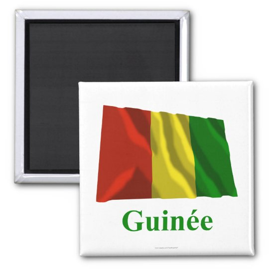 Guinea Waving Flag with Name in French Magnet