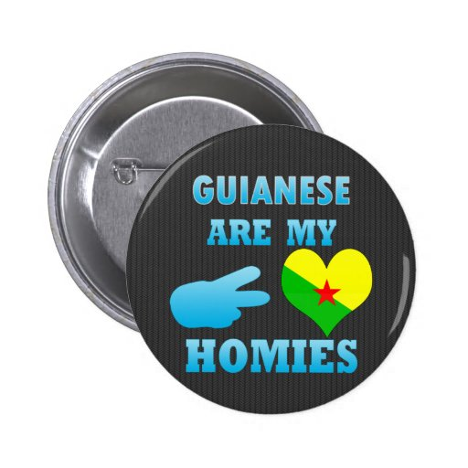 Guineans are my Homies Buttons