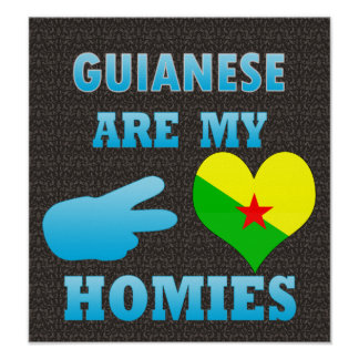 Guineans are my Homies Poster