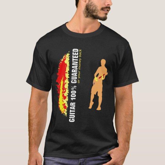 Guitar 100% Guaranteed T-Shirt
