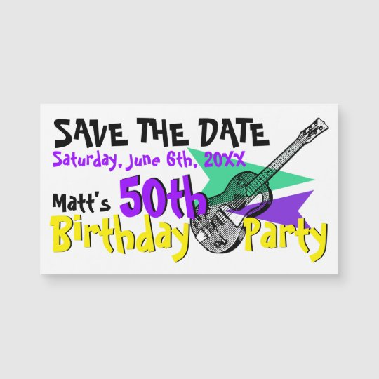 guitar 50th birthday party save the date magnetic zazzle com