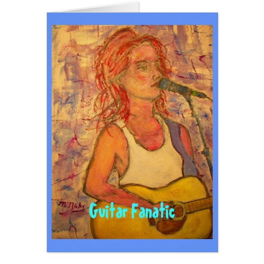 Guitar Fanatic Girl Card