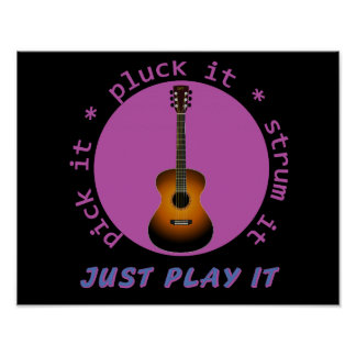 Guitar - Just Play It - Black Background Posters