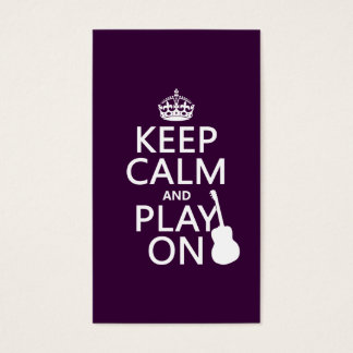 Guitar - Keep Calm and Play On (every colour) Business Card