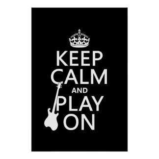 Guitar - Keep Calm and Play On (every colour) Poster