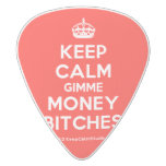 [Crown] keep calm gimme money bitches  Guitar Picks White Delrin Guitar Pick