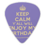 [Crown] keep calm y'all will enjoy my birthday  Guitar Picks White Delrin Guitar Pick