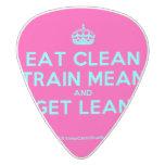 [Crown] eat clean train mean and get lean  Guitar Picks White Delrin Guitar Pick