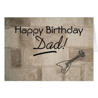 Guitar Playing Dad Birthday Card
