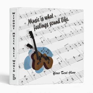 Guitar Version – Music Is What Feelings Sound Like Binder