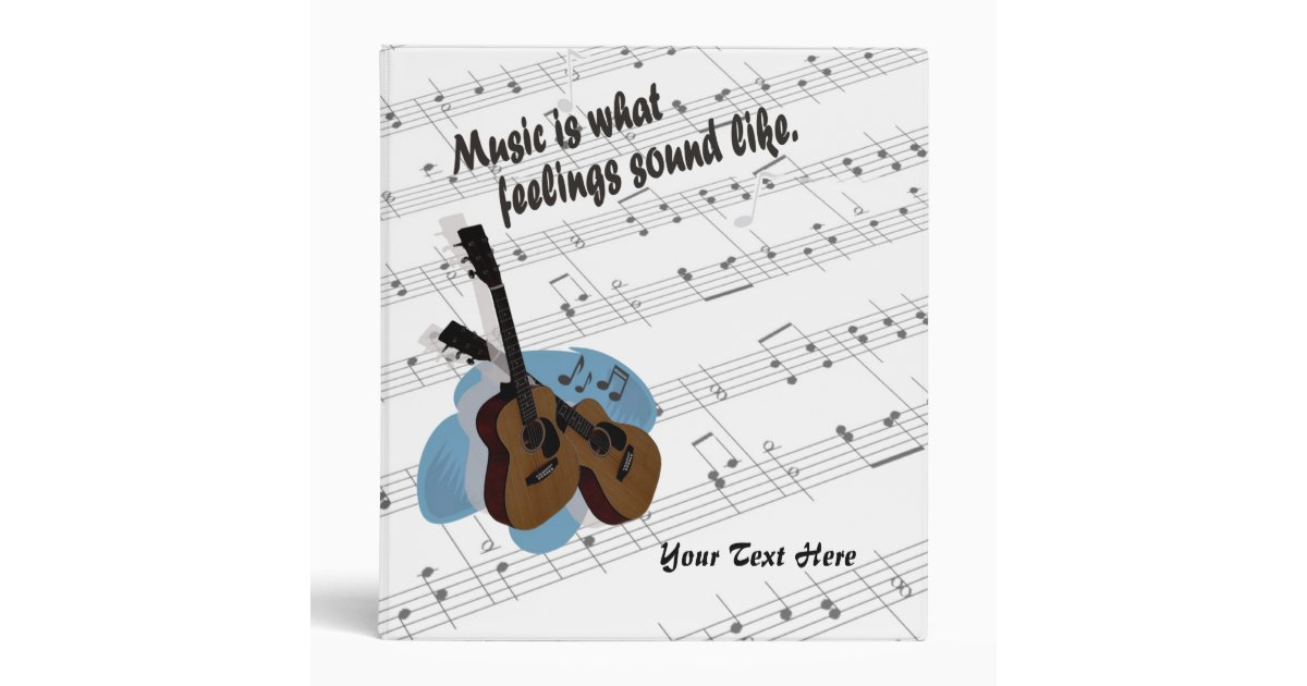 guitar version � music is what feelings sound like binder