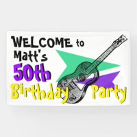Guitar Welcome to 50th Birthday Party Banner