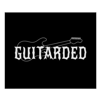 Guitarded Poster