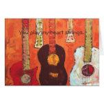 guitars, You play my heart strings. card