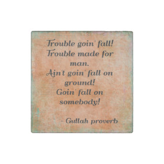 Gullah Proverb Marble Magnet Stone Magnet