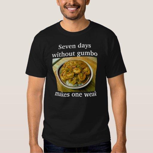 Gumbo/camisa débil playeras