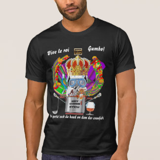 Gumbo King Mardi Gras Note text please T-Shirt