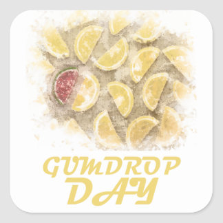 Gumdrop Day - 15th February Appreciation Day Square Sticker