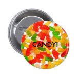 Gummy Lovin!, CANDY! - Customized Pins