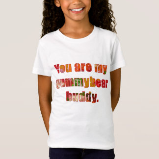 Gummybear buddy T-Shirt