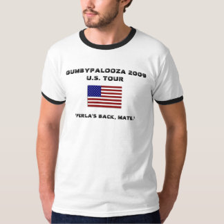 gums1, PERLAPOOLZA 2009WORLD TOUR T-Shirt