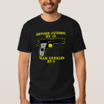 Gun Better Tried By 12 Than Carried By 6 Tee Shirt