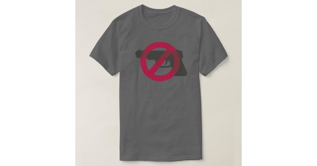 Gun Control Anti Violence Anti Gun Symbol Sign T Shirt Zazzle