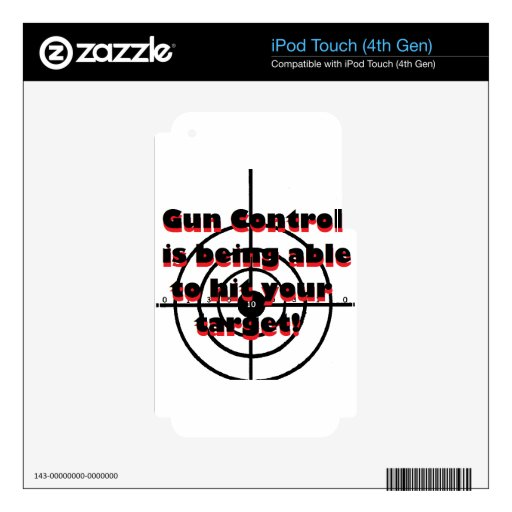 Gun Control: Being able to hit your target iPod Touch 4G Skins