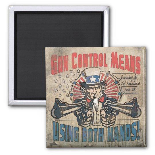 Gun Control Means Two Hands Retro Magnet