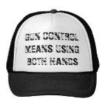 GUN CONTROL MEANS USING BOTH HANDS MESH HAT