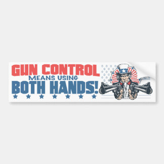 Gun Control Means Using Both Hands Pro Gun Gear Bumper Sticker
