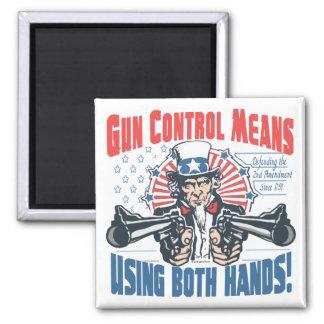 Gun Control Means Using Both Hands Pro Gun Gear Magnet