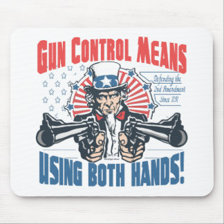 Gun Control Means Using Both Hands Pro Gun Gear Mouse Pad
