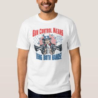 Gun Control Means Using Both Hands Pro Gun Gear T-shirt