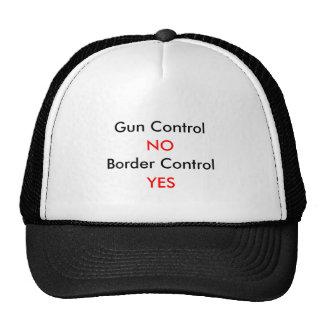 Gun Control, NO, Border Control, YES Trucker Hat