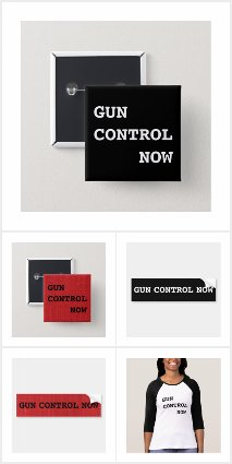 Gun Control Now pins, shirts, stickers, and more