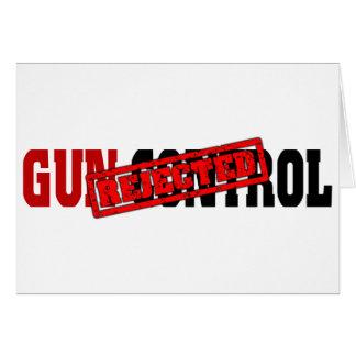 Gun Control Rejected Greeting Card