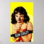 Gun Crazy Babe Poster