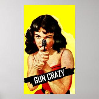 Gun Crazy Babe Print