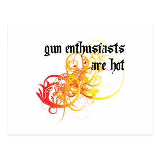 Gun Enthusiasts Are Hot Postcard