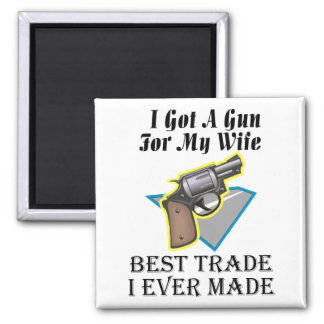 Gun for Wife 2 Inch Square Magnet