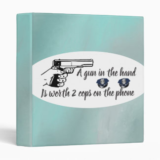 Gun In Hand Worth More Than Cops on Phone 3 Ring Binder
