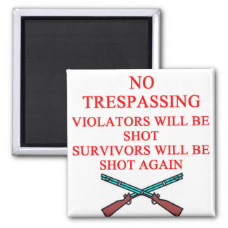 gun owner no trespassing fridge magnets