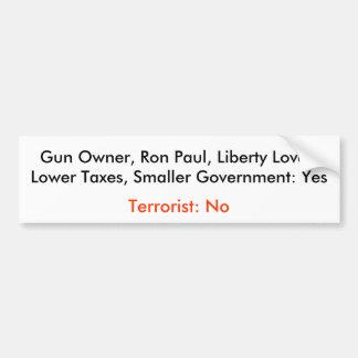 Gun Owner, Ron Paul, Liberty Lover, Lower Taxes... Car Bumper Sticker