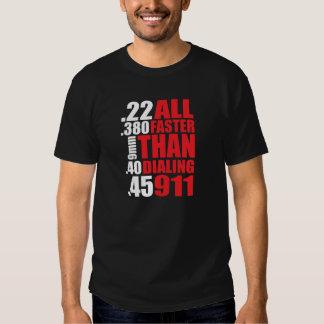 Gun Owner's 'All Faster Than Dialing 911' T-Shirt