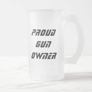 Gun Owner Stine Frosted Glass Beer Mug