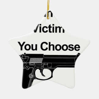gun owner victim you choose ceramic ornament